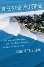 Surf, Sand, and Stone: How Waves, Earthquakes, and Other Forces Shape the Southe