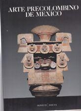 ARTE PRECOLOMBINO DE MEXICO. EDIZ. SPAGNOLA  AA.VV. ELECTA MONDADORI 1990