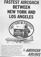 AMERICAN AIRLINES 1957 DC-7 NONSTOP ROYAL COACHMAN AIRCOACH FASTEST LAX/NYC AD