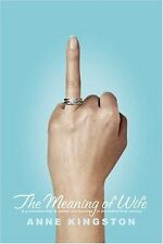 The Meaning of Wife: A Provocative Look at Women a