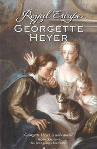 Royal Escape-Georgette Heyer