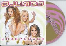DJUMBO - Undercover CD SINGLE 3TR BUBBLEGUM Europop 2006 HOLLAND RARE!