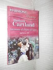 INCONTRO AL CHIARO DI LUNA Barbara Cartland Harlequin Mondadori 2010 romanzo di
