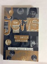 The Jews of the Latin American Republics by Judith L. Elkin (PB)- Accept   **A**