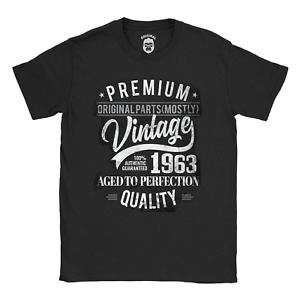 1963 Original Parts (Mostly) T-Shirt | 58th Funny Birthday Idea for him for her