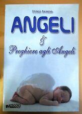 Luigi Avolio - Angeli come conoscerli le preghiere MP Edizioni 2010 Spiritualità