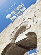 Fikir Dan Percaya Pada Yang Satu by Alian Jusuf (2014, Hardcover)