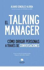 El Talking Manager: Cómo dirigir personas a través de conversaciones (COLECCION