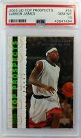 2003 03 Upper Deck UD Top Prospects LeBron James Rookie RC #55, PSA 10 Gem Mint