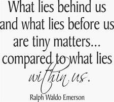 "What lies behind..Emerson Vinyl Decal [Quote 1] 17""x16"""