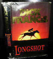 Longshot by Dick Francis, HB DJ. 1990 -  SIGNED By Author