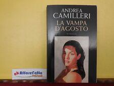 L 4.337 LIBRO LA VAMPA D'AGOSTO DI ANDREA CAMILLERI 2006
