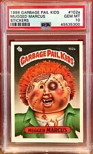 1986 GARBAGE PAIL KIDS PSA 10 #102A MUGGED MARCUS GEM MINT 10 300