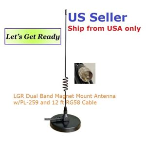 LGR Dual Band Magnet Mount Antenna w/PL-259 12' RG58 Cable         US Seller