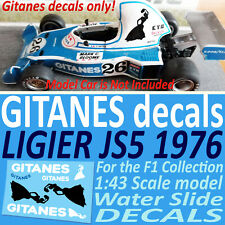 F1 Collection LIGIER JS5 1976 GITANESS water slide DECALS 1:43 scale Laffite
