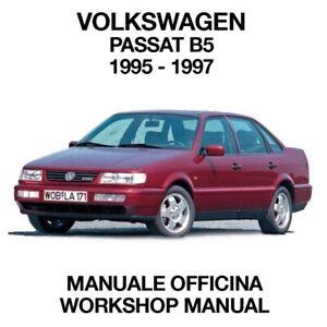 VOLKSWAGEN PASSAT B5 1995 1997. Service Manuale Officina Riparazione Workshop