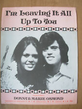 1970's POP SHEET MUSIC - I'M LEAVING IT ALL UP TO YOU - DONNY & MARIE OSMOND