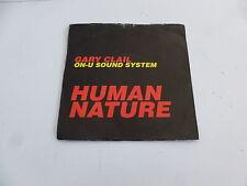 """GARY CLAIL ON-U SOUND SYSTEM  - Human Nature - 1991 UK 7"""" Single"""