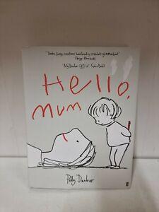 Hello, Mum, Dunbar, Polly, Hardback (F5)