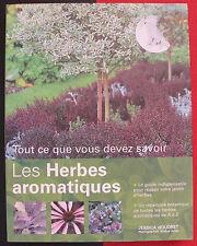 Tout savoir sur les herbes aromatiques Houdret Jardinage Cuisine Flore Fleur