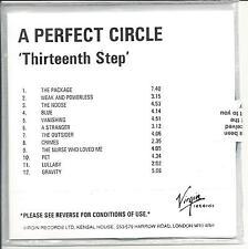 A PERFECT CIRCLE Thirteenth Step UK numbered/watermarked promo test CD sealed
