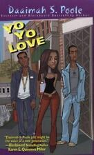 Yo Yo Love by Daaimah S. Poole
