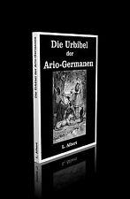 L. Albert (Albert Ludwig Herrmann) - Die Urbibel der Ario-Germanen