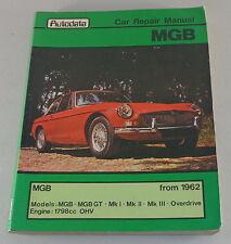 Manual de Reparación/Manual Reparacion Mg B / Mgb Roadster + Gt con 1,8 Litro -