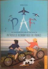 Livre Les aventures de Lola et Paul avec la Patrouille de France 2016