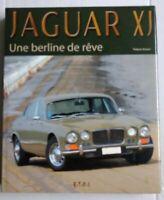 Livre Automobile Jaguar XJ - Une berline de rêve Thibaut Amant Edition ETAI