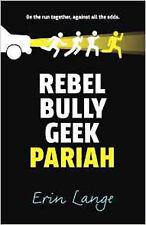 Rebel, Bully, Geek, paria, Nuevo, Lange, Erin Libro