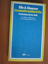 ELIE A. SHNEOUR, La mente malnutrita, TASCABILI BOMPIANI, 1979, 1A ED. (A3)