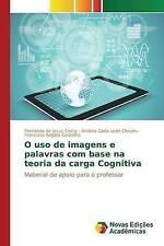 O uso de imagens e palavras com base na teoria da carga Cognitiva (Portuguese Ed