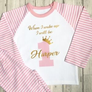 first birthday personalised Girls Pyjamas When I Wake Up I Will Be One 1st PJ's