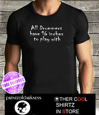 "MENS FUNNY DRUMMERS Black T Shirt  ""16 inches"" S M L XL XXL Free Postage"