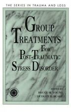 Group Treatment for Post Traumatic Stress Disorder: Conceptualization,-ExLibrary