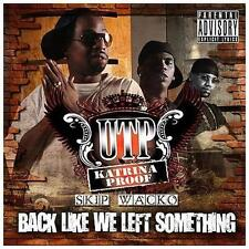 Back Like We Left Something * by UTP (CD, Aug-2013, Rap-A-Lot) NEW Sealed