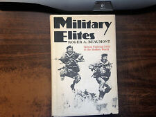 Military Elites by Roger Beaumont 1st Hardcover w/ Dust Jacket 1974