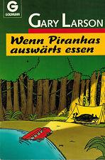 Gary Larson, Wenn Piranhas auswärts essen, Woody Allen d Cartoons, Goldmann 1991