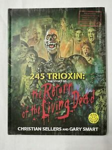 245 Trioxin: The Story of the Return of the Living Dead Signed / Limited