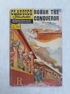 Classics illustrated 162 Not First Edition. Robur the Conqueror Jules Verne