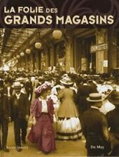La folie des grands magasins - Josette Demory - Du May