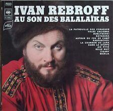 IVAN REBROFF AU SON DES BALALAÏKAS   33T LP