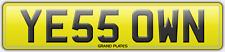 YE55 OWN YES OWEN REGISTRATION NUMBER PLATE SEPT 2005 ONWARD OWENS REG I OWN IT!