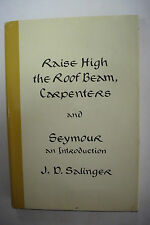 J D Salinger FIRST EDITION * Raise High The Roof Beam, Carpenters and Seymour