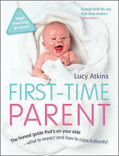 First-time parent by Lucy Atkins (Paperback) pre-owned excellent