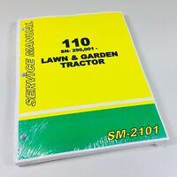 Service Manual for John Deere 110 Lawn & Garden Tractors SN 250,001- Shop Book