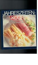 Jahreszeitenküche - abwechslungsreich und immer frisch - 1991