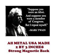 SM221- Mark Twain Political Saying Meme 2 by 3 Inch Metal Refrigerator Magnet