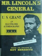 ULYSSES S. GRANT AUTOBIOGRAPHY, 1981 BOOK - MR. LINCOLN'S GENERAL